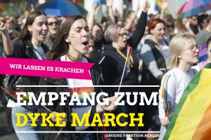 Die Grüne Fraktion Berlin lädt herzlich zum Sektempfang vor dem Dyke March 2019 ein.