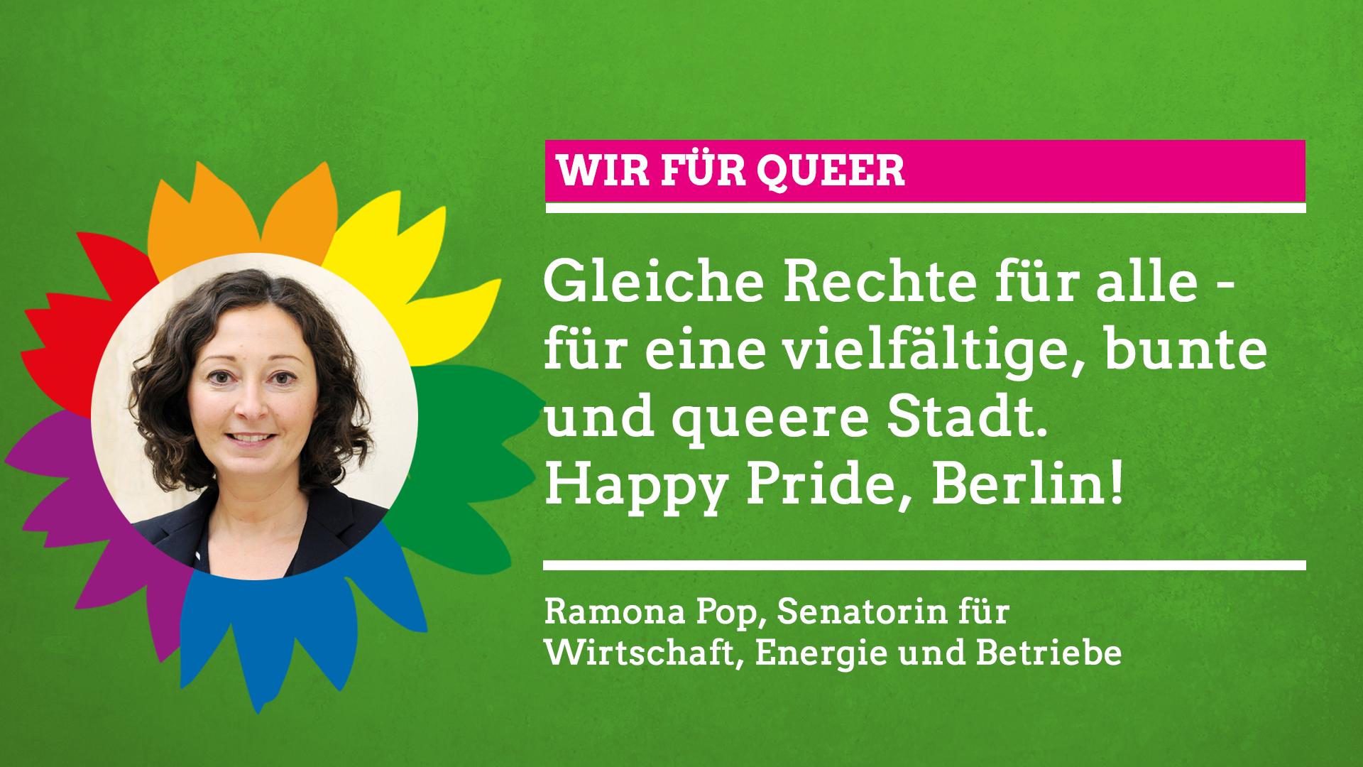 """Ramona Pop sagt im Rahmen unserer Grünen Regenbogenwochen: """"Wir für Queer!"""""""